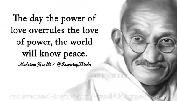 Ten Inspiring Peace Quotes By Mahatma Gandhi The Symbol Of Peace Classy Gandhi Quotes On Peace