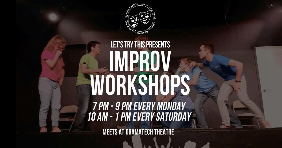 Dramatech Theatre On Twitter Interested In Improv Lets Try This