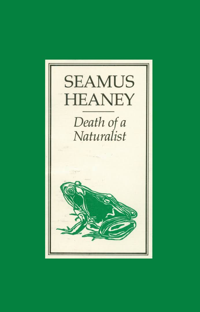death of naturalist 'death of a naturalist' is both a description of heaney's experience with nature as a boy, and a metaphor for the loss of his childhood innocence, as he looks back wistfully at his youthful naivety.