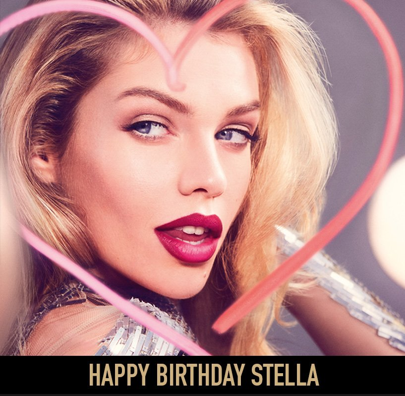 Happy birthday to our very own Stella Maxwell, you know how to