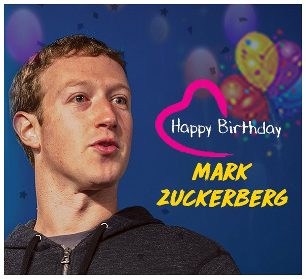 Wishing, Mark Zuckerberg, a very happy birthday :)