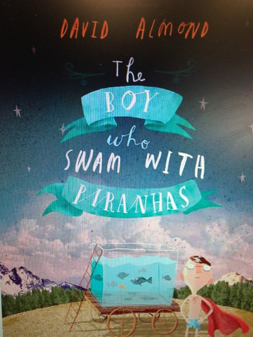 Happy Birthday David Almond ! Have you introduced your readers to his novel, The Boy Who Swam with Piranhas yet?