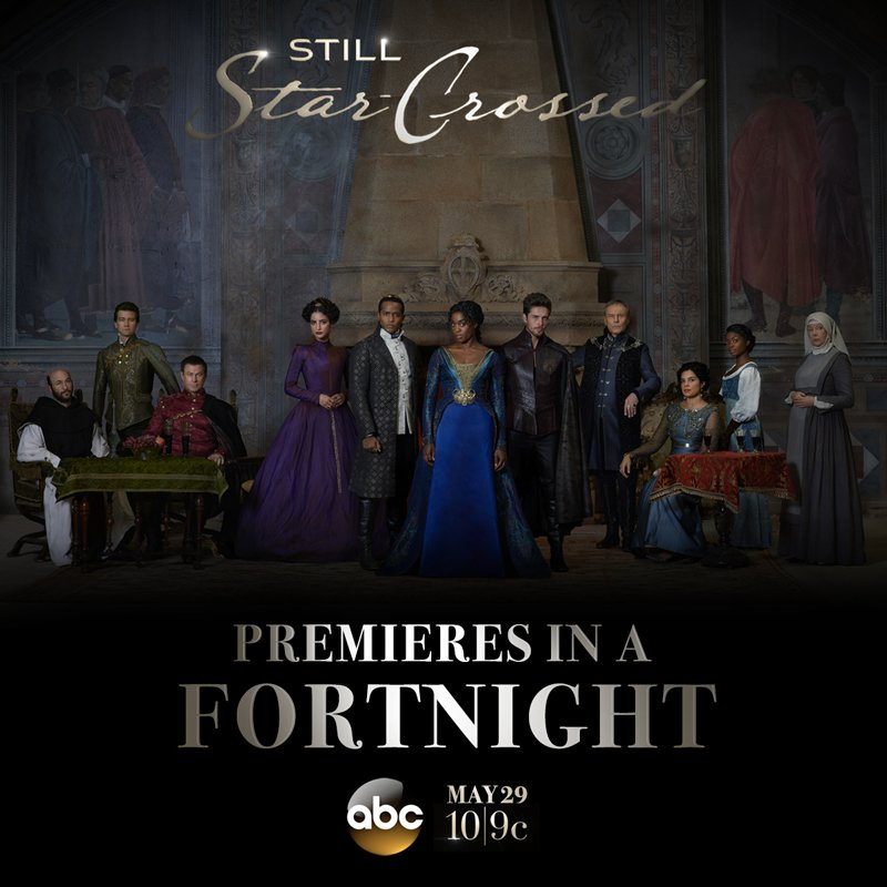 #StillStarCrossed premieres in 2 WEEKS!!!!!!!!