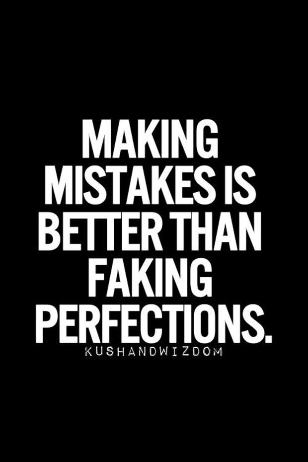 Ipfconline On Twitter Making Mistakes Is Better Than Faking