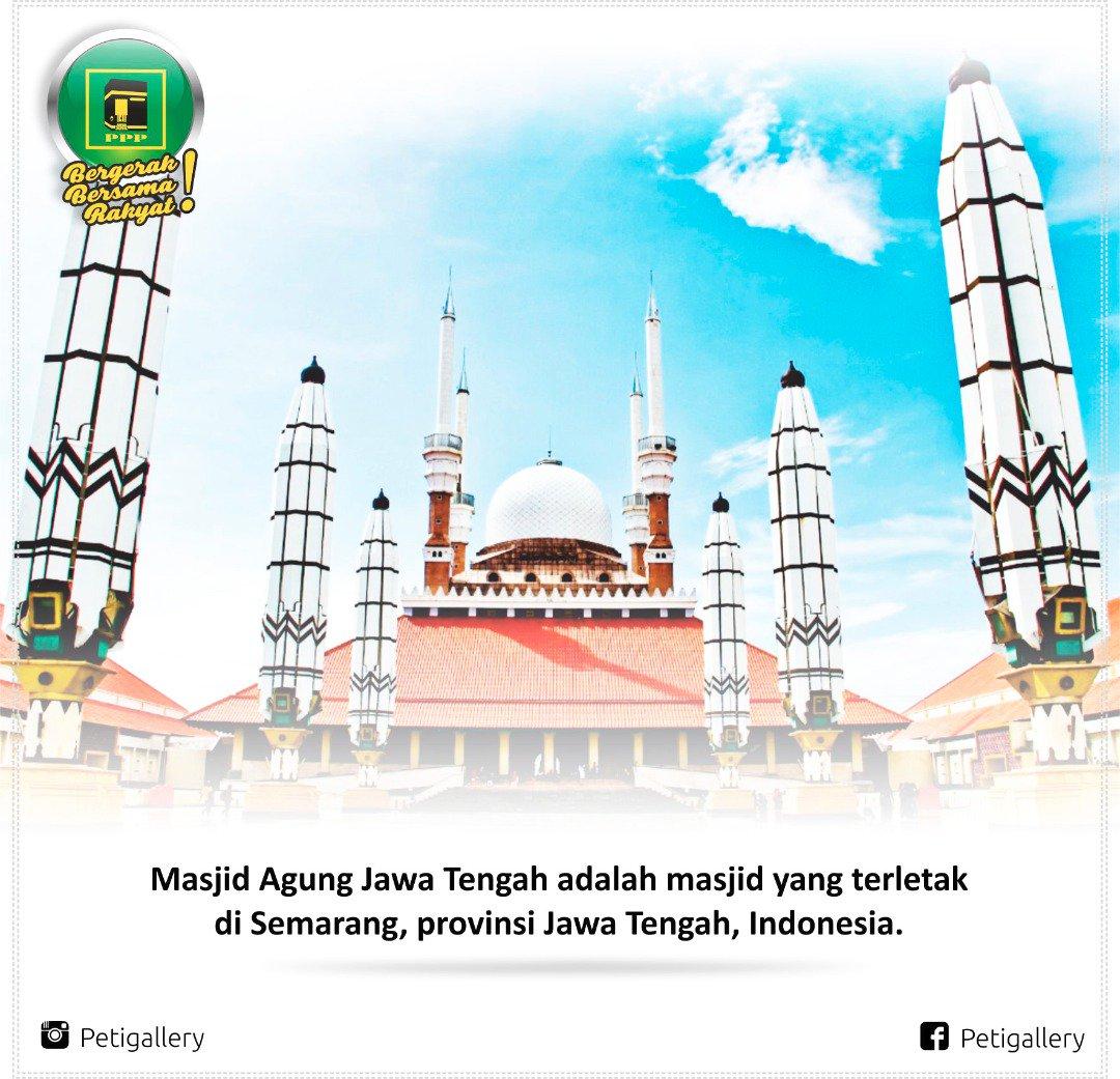 Dpp Ppp On Twitter Masjid Agung Jawa Tengah Ppp