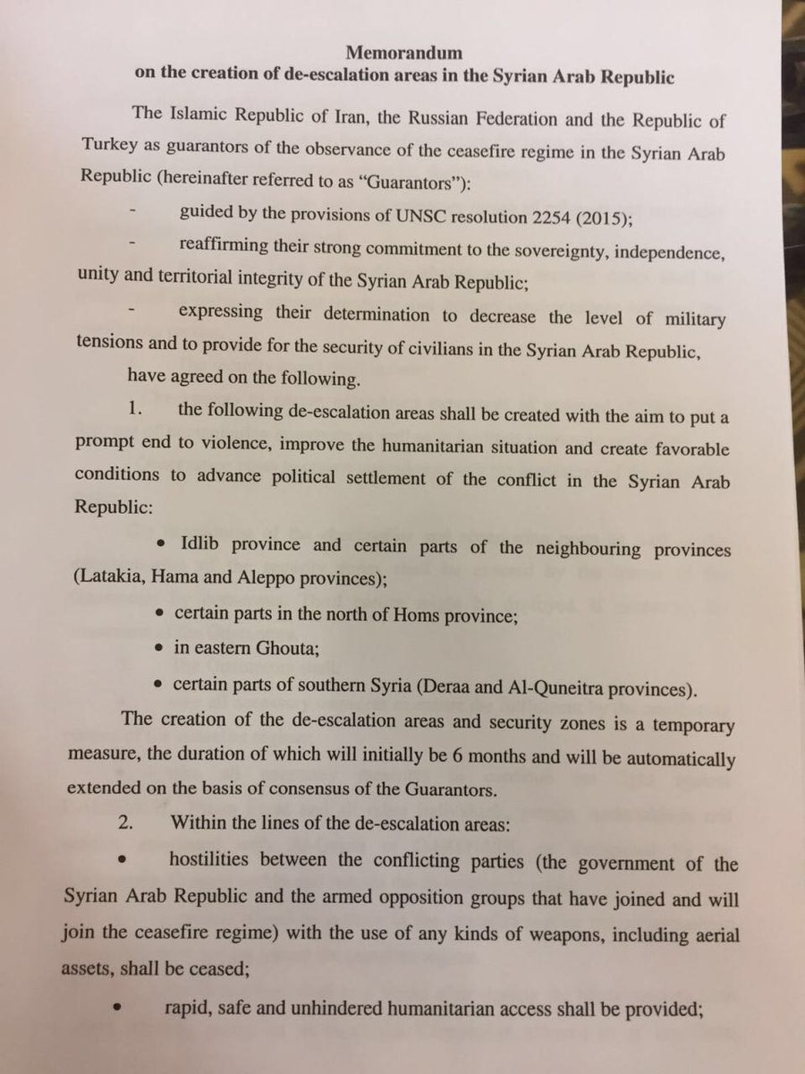 "Here's the full text of the Syria ""De-Escalation Zone"" memorandum. - Signed today by Turkey, Russia  and  Iran in Astana."