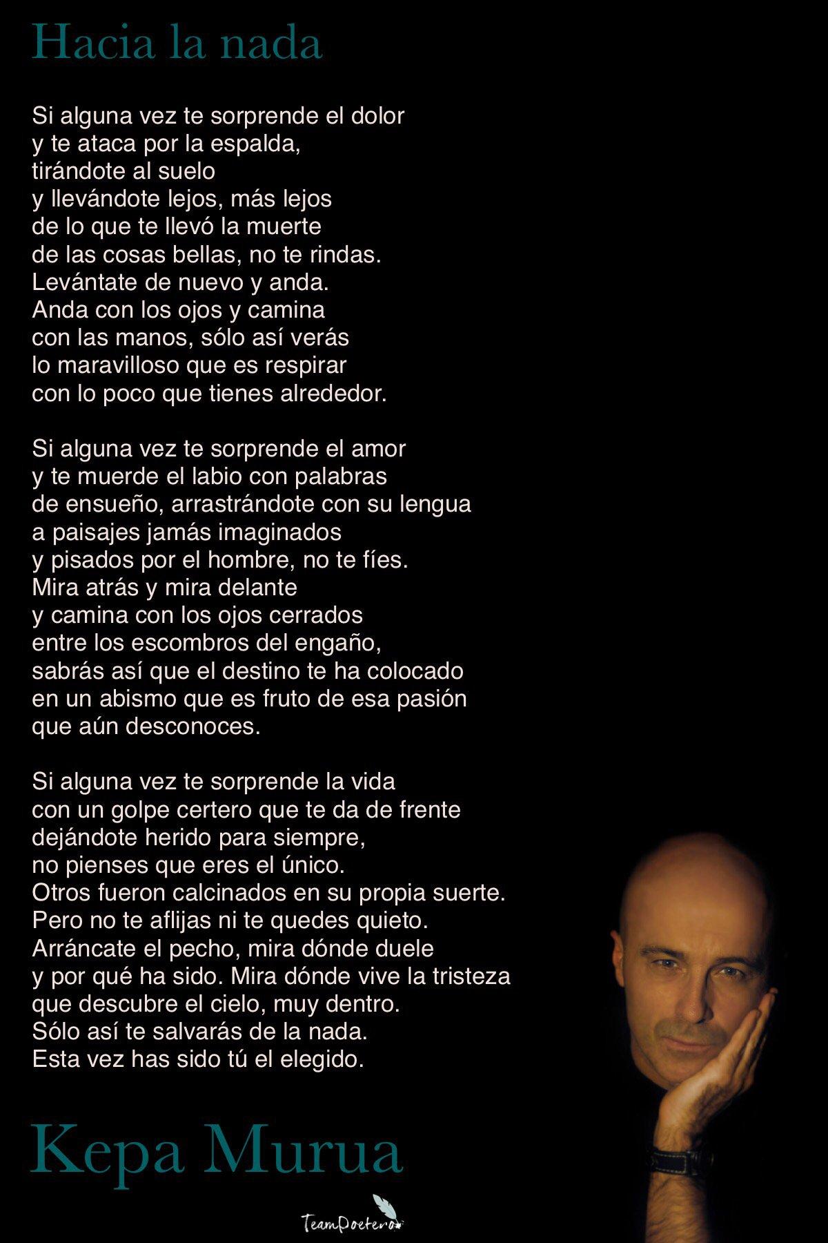 """Team Poetero on Twitter: """"Poema """"Hacia la nada"""" del libro """" No es nada"""". Kepa  Murua @kepamurua España… """""""