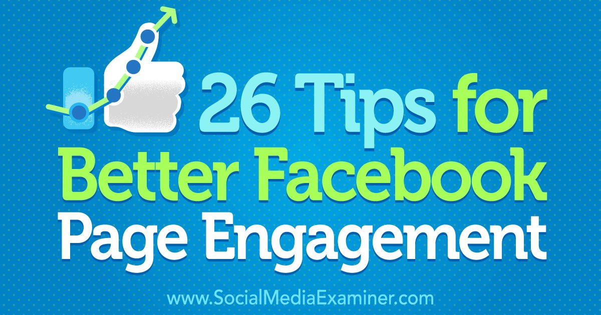 Great tips for Better Facebook Page Engagement via @smexaminer https://t.co/TvFIB1kd6x https://t.co/9ml2OhfZ2Y