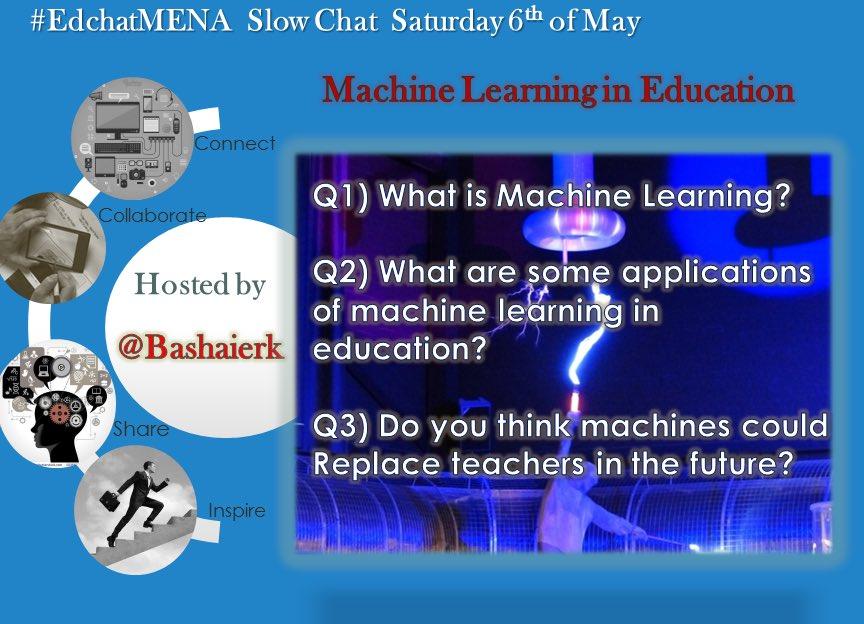 Join #edchatMENA to discuss #machinelearning   #satchatwc #SatChat #asiaed #edchat #MachineIntelligence #ArtificialIntelligence #AI #BigData https://t.co/y6ixq6G1Uv