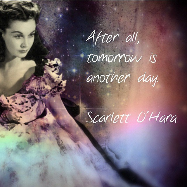 Image result for tomorrow is another day