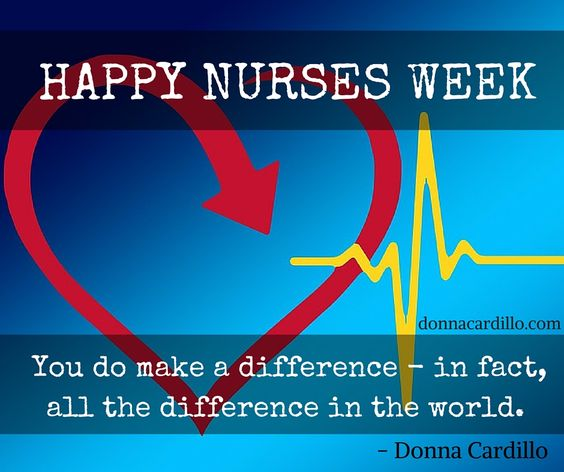 Happy Nurses Week! You do make a difference - in fact, all the difference in the world. #NursesWeek https://t.co/y9xQWK1eUk