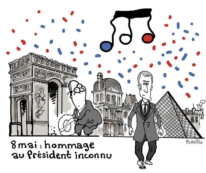 8 MAI : HOMMAGE AU PRESIDENT INCONNU.  Le dessin du Monde de ce lundi 8 mai 2017.
