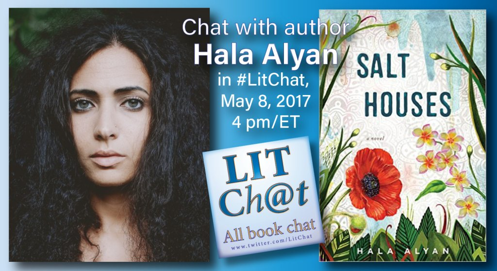 Welcome to #LitChat. Today's guest author is @HalaNAlyan , author of SALT HOUSES. https://t.co/P9dKn0TTxl https://t.co/qNakk7wtYv