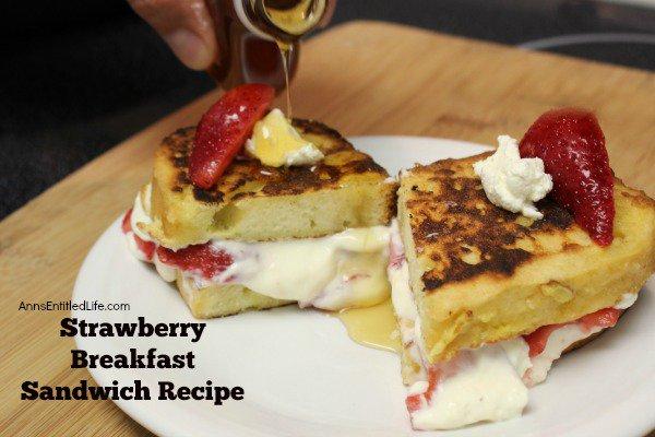 Strawberry Breakfast Sandwich Recipe