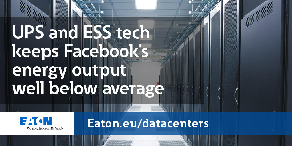 Eaton IT Data Centre On Twitter We Helped Facebook Work Towards Their Energy Goals Achieving 99 Efficiency With Our Saver System