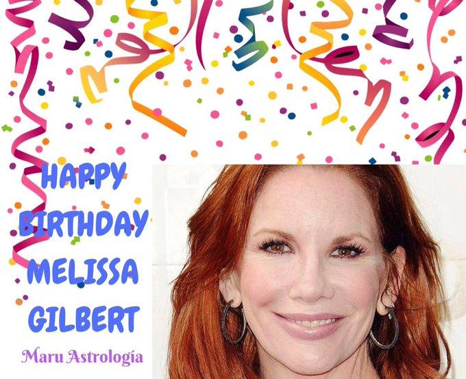 HAPPY BIRTHDAY MELISSA GILBERT!!!