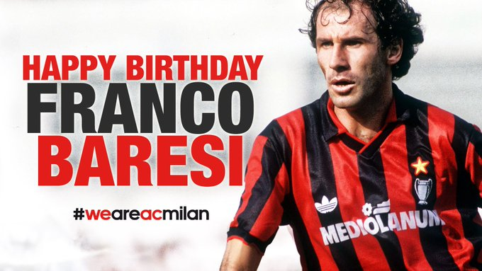 Happy Birthday FRANCO BARESI!