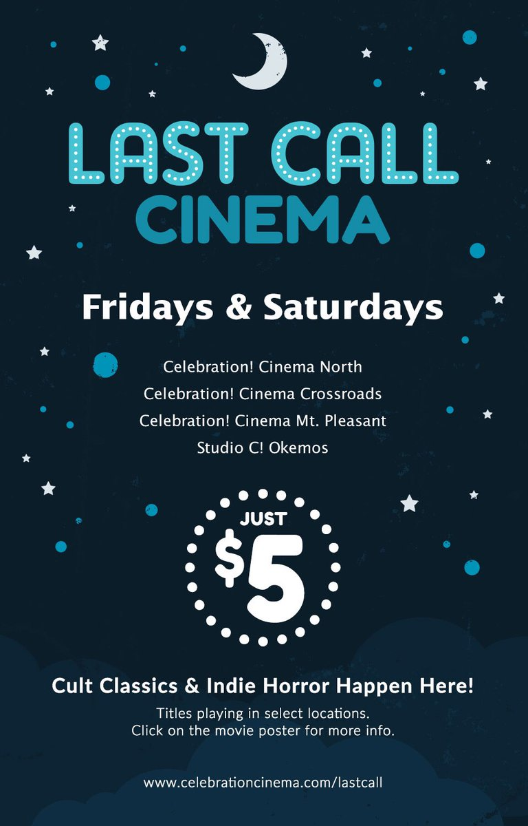 Celebration Cinema On Twitter Give Yourself A Reason To Stay Up