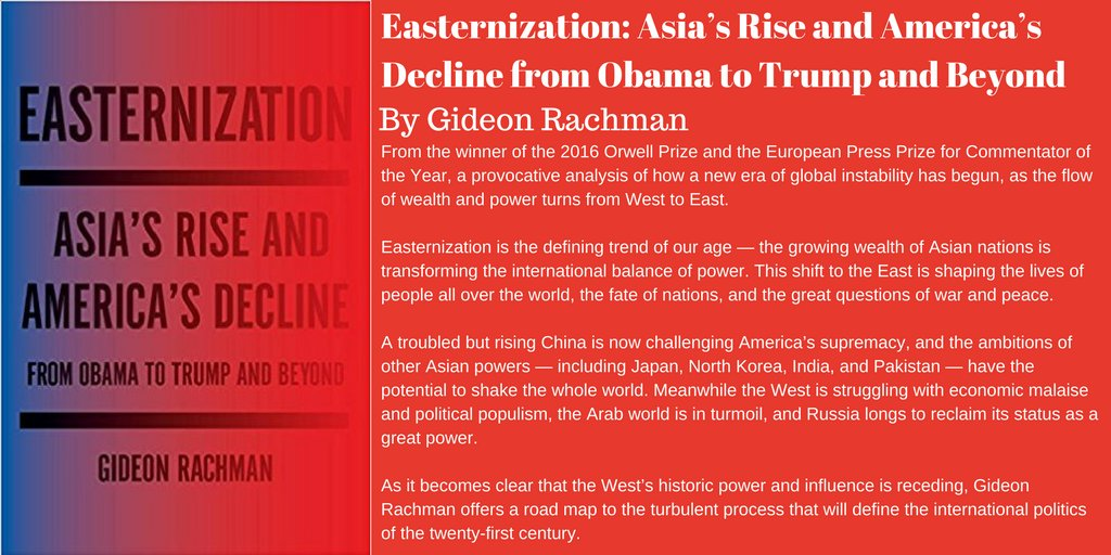 Big tick productions on twitter easternization asias rise and big tick productions on twitter easternization asias rise and americas decline from obama to trump and beyond by gideon rachman httpstwwemede0zx gumiabroncs Images