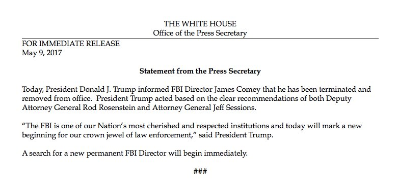 Trump has fired FBI Director James Comey, per @PressSec. His termination came on the AG and deputy AG's recommendations, Spicer says.