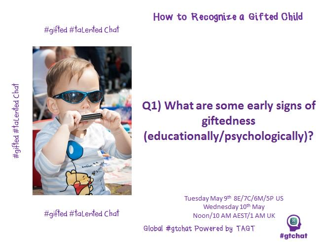 Q1) What are some early signs of giftedness (educationally/psychologically)? #gtchat https://t.co/BsEpaeRzpf