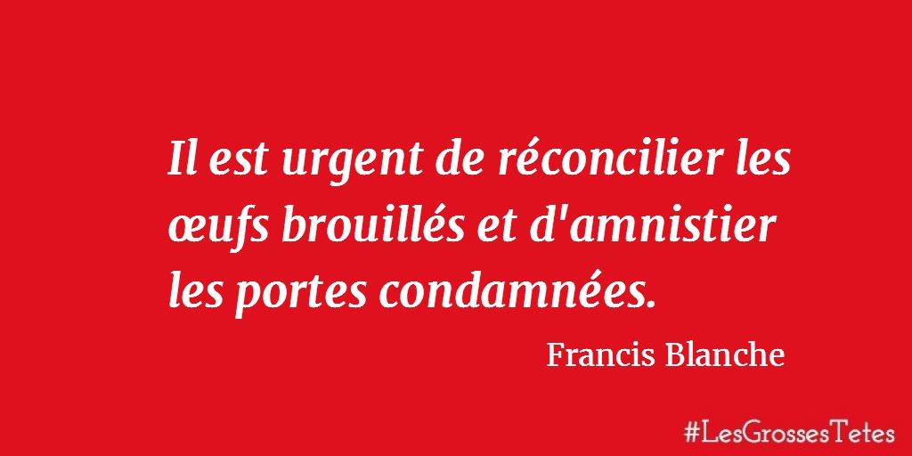 Les Grosses Tetes A Twitter Un Premiere Citation De Francis