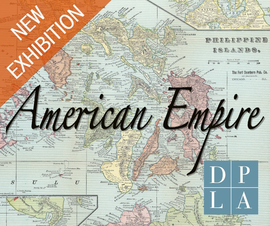 DPLA On Twitter Check Out Our New Exhibition American Empire On - The us empire map 2017