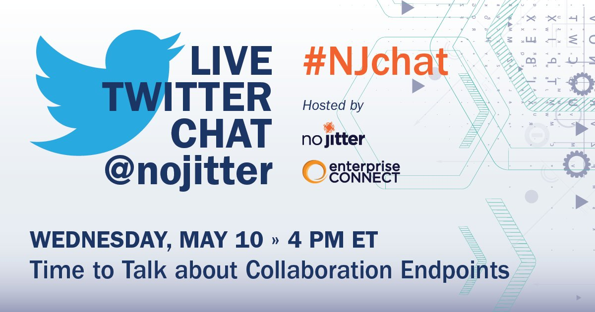 "Welcome to our Twitter Chat, ""Time to Talk about Collaboration Endpoints,"" running from 4-5 pm ET #NJChat https://t.co/qhwTPerHRk"