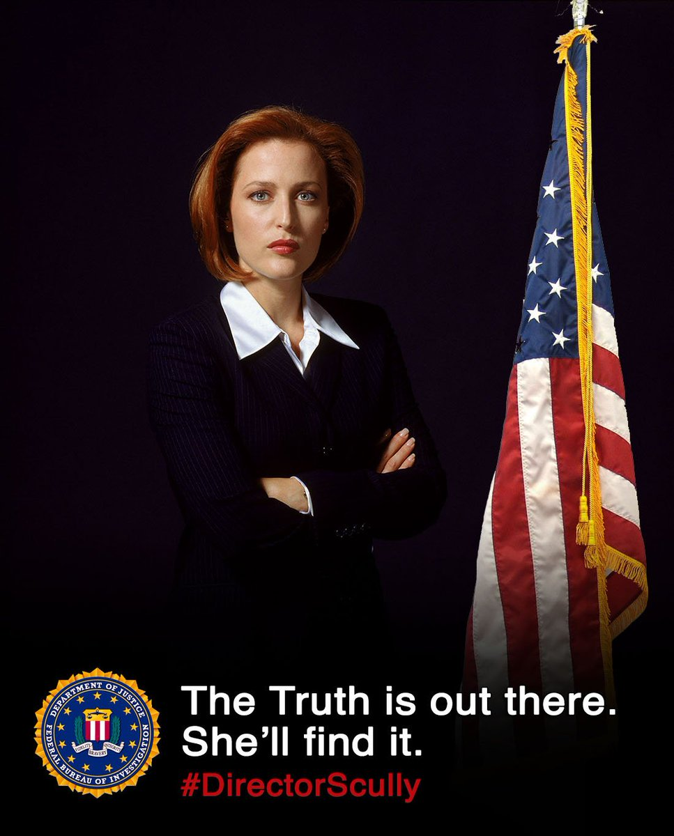 Dana Scully for FBI Director: Holding the government accountable since 1993. #DirectorScully https://t.co/IDXPu06XEm