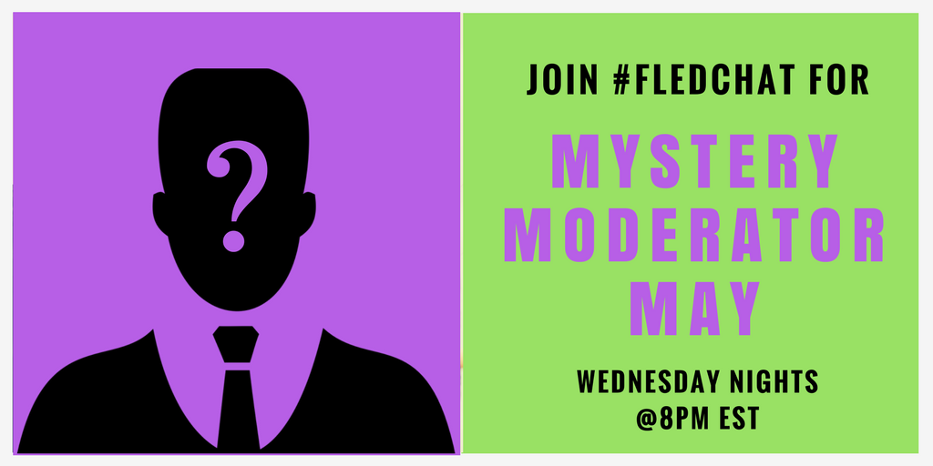 Hi #FLedChat! Are you ready to find out who our Mystery Moderator is tonight? https://t.co/A77O74qXWF