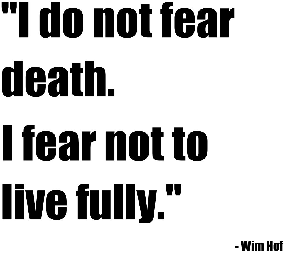 [Image]&quot;i do not fear death, i fear not to live fully&quot;- wim hof via /r/GetMotivated  http:// ift.tt/2pzNngH  &nbsp;  . #motivation #inspiration #quot… <br>http://pic.twitter.com/457dE05tRm
