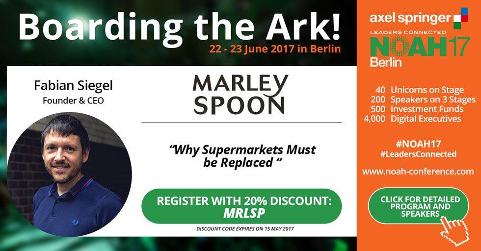 """Fabian Siegel, CEO von #MarleySpoon, wird bei der #NOAH17 im Juni über das Thema """"Warum müssen Supermärkte ersetz werden"""" sprechen. #joinus"""