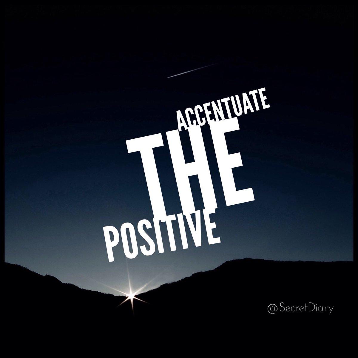 Accentuate the positive. Limit the negative. https://t.co/ooh3eT4F9k
