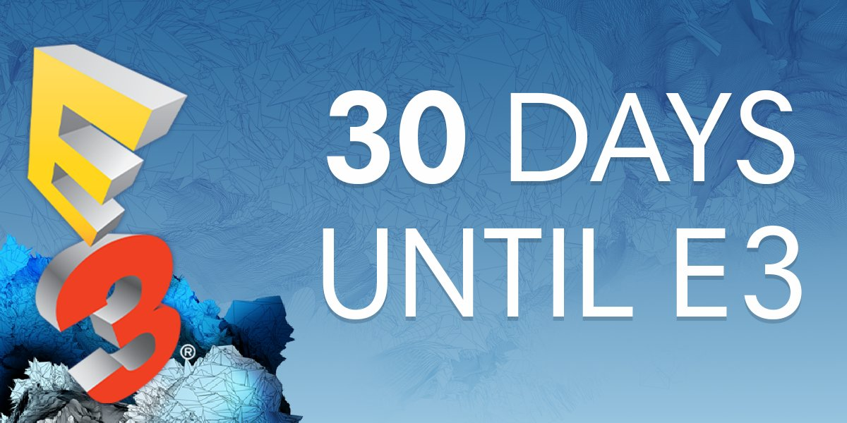 30 days remain! #E3isComing https://t.co/L88ekFsfbz