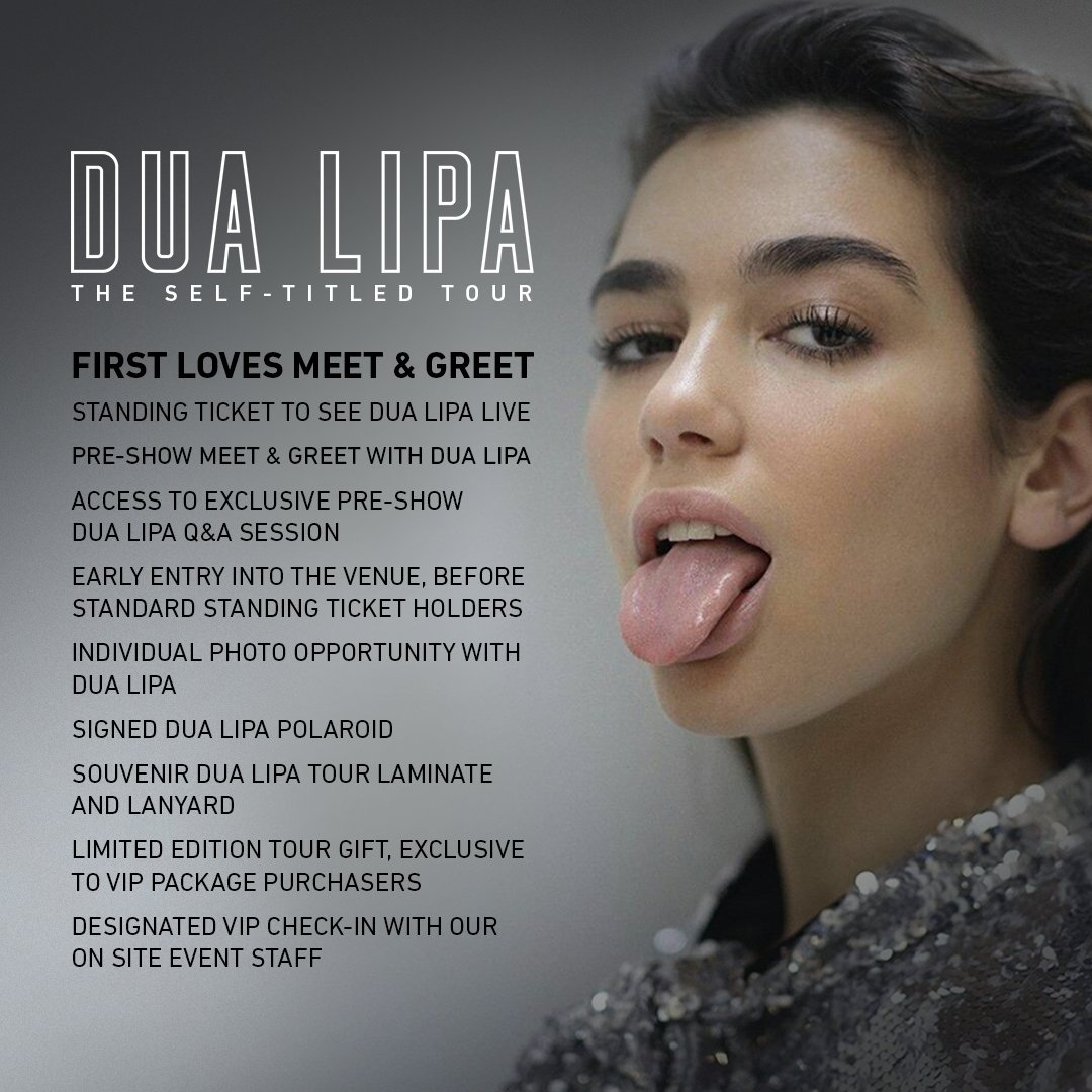 Dua Lipa On Twitter First Loves Meet And Greet Vip Package Will
