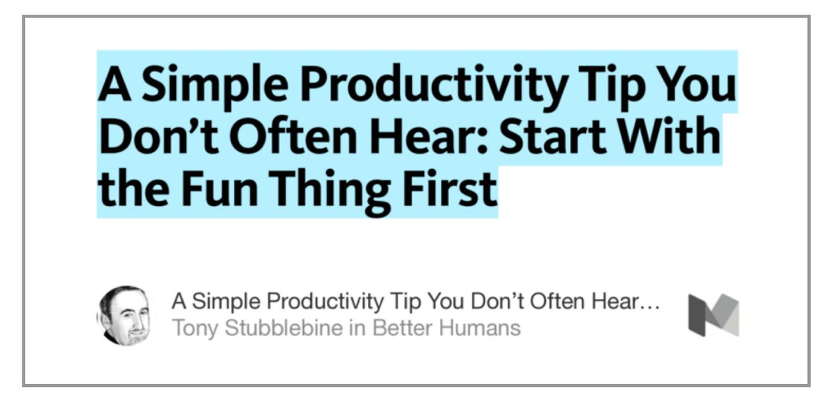 A Simple Productivity Tip You Don't Often Hear: Start With the Fun Thing First https://t.co/dc5zj0JCR4 https://t.co/6P4XHIXGFW