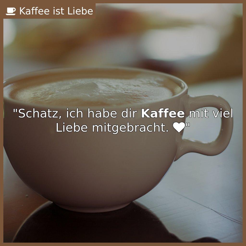 Guten morgen mein schatz kaffee
