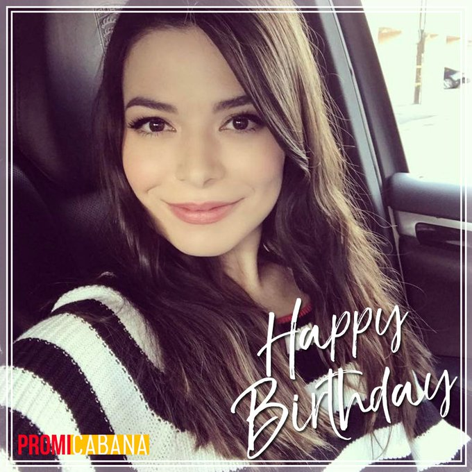 Happy Birthday Miranda Cosgrove (
