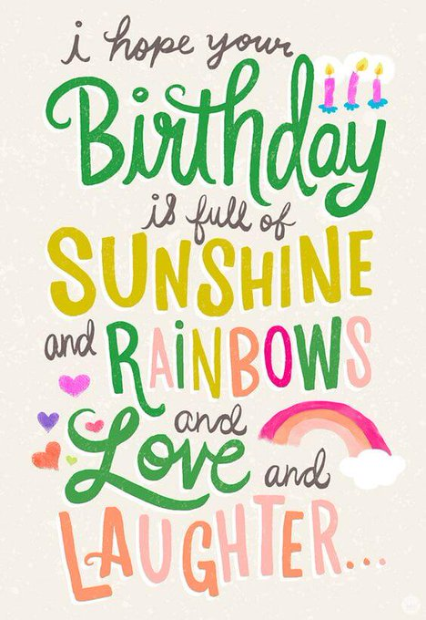 Happy Birthday! Have a wonderful time with the ones you love