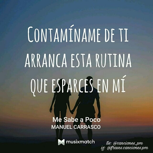 Frases Canciones On Twitter Mesabeapoco Manuelcarrasco
