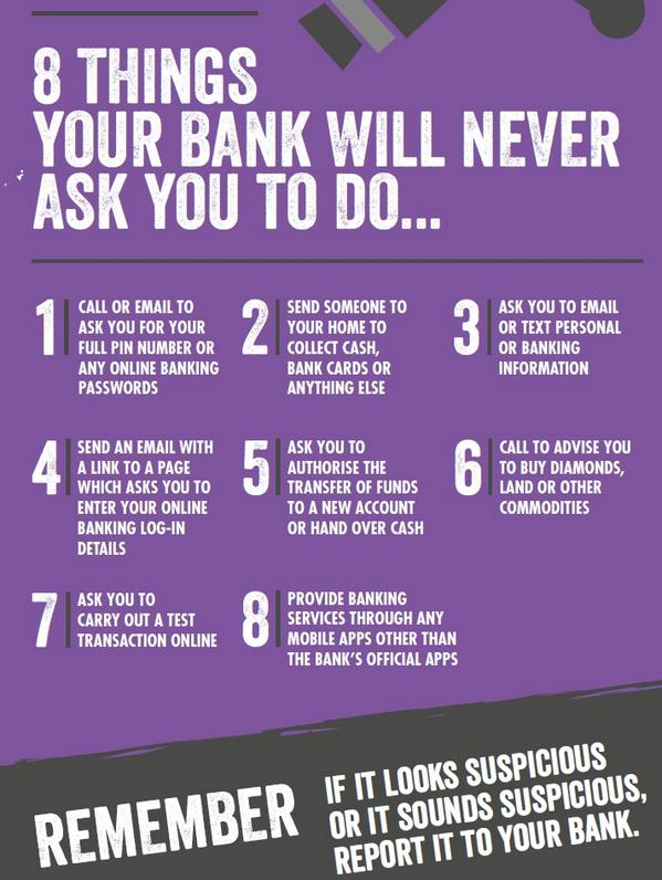 Here are the 8 things your bank would never ask your (but a fraudster might!) #knowthefacts #FraudTaskforce https://t.co/jGbYTyckDG