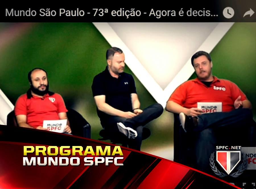 VÍDEO: Confira mais uma edição do Programa Mundo São Paulo - Libertadores, Majestoso e reforços