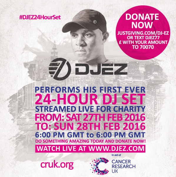 My aim is to perform a non-stop 24-Hour DJ Set in aid of Cancer Research UK @CR_UK Please Retweet #DJEZ24HourSet https://t.co/ssyTnxXA1k