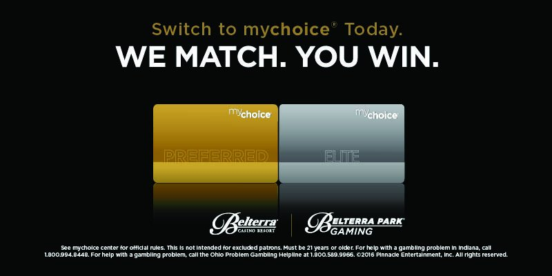 Belterra casino my choice rewards