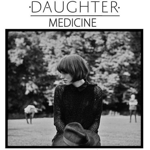 Bài hát Medicien - Daughter
