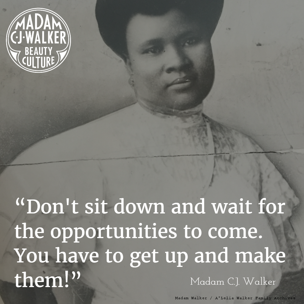 "Madam Cj Walker Quotes Madam C.jwalker On Twitter """"don't Sit Down And Wait For The ."