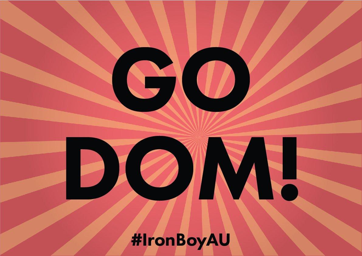 Go, Dom! #IronBoyAU https://t.co/Z7XifiPF7U