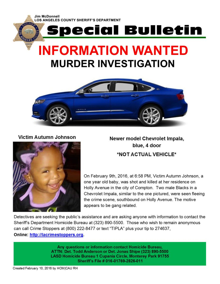 WANTED 2 suspects & Blue newer mod 4dr Chev Impala in Shooting Death of Baby LASD COMPTON