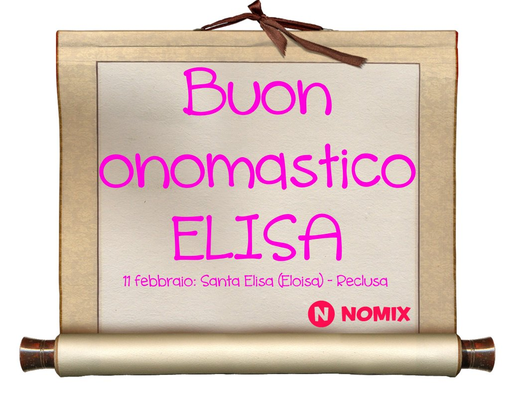 Nomixit On Twitter Auguri Di Buon Onomastico A Tutte Le Elisa