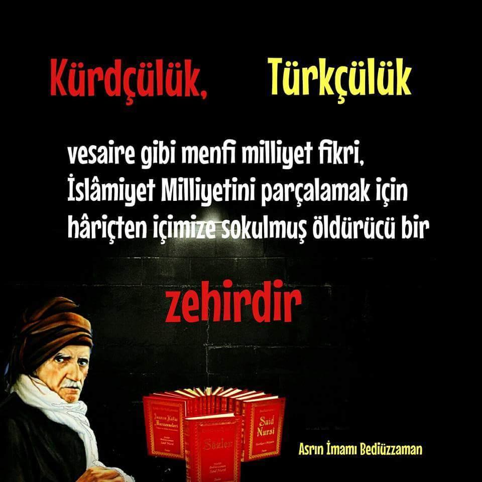 Kürtçülük,Türkçülük vs. ırkçı anlayış,İslâm ülkelerini parçalamak için dışarıdan içimize empoze edilmiş bir zehirdir https://t.co/XCuw47JhFp